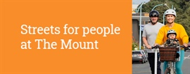 Update - Streets for people at The Mount - 23 November 2020